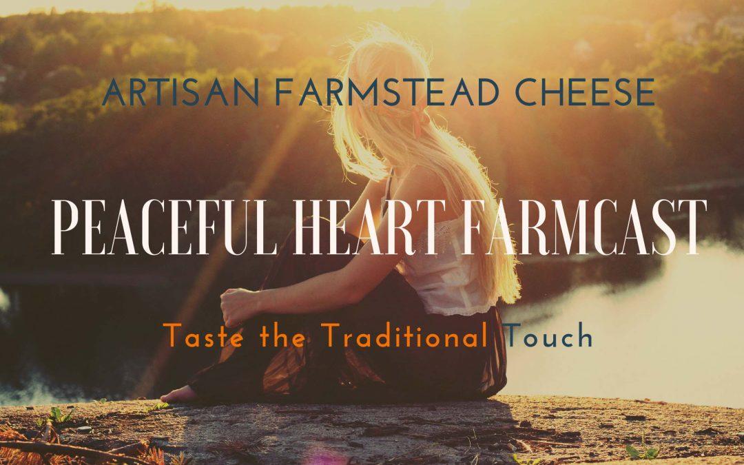peaceful heart farmcast