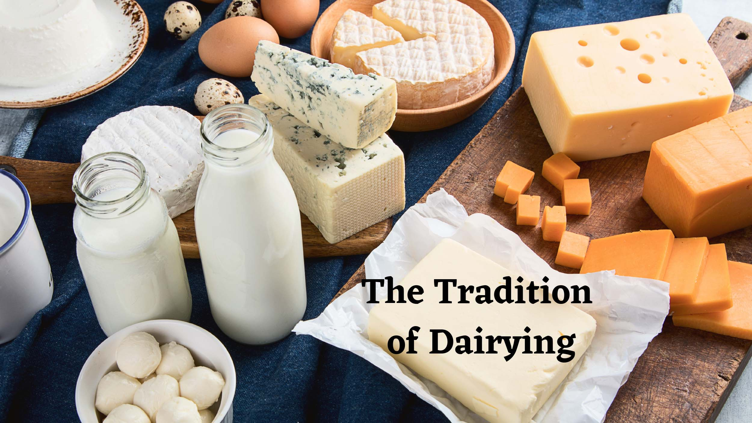 The Tradition of Dairying