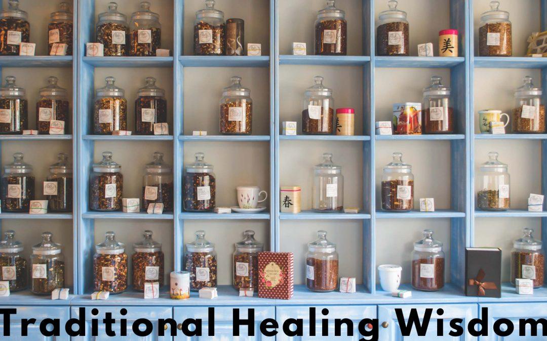 traditional healing wisdom