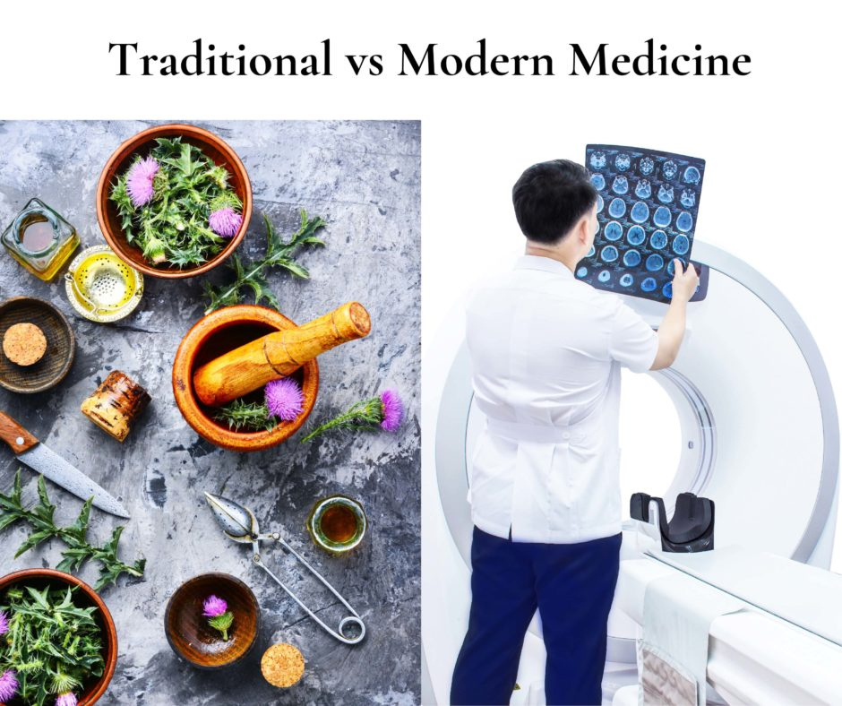 Traditional vs Modern Medicine