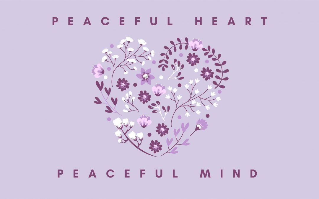 peaceful heart peaceful mind